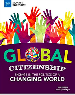Global Citizenship - Julie Knutson - Julie C. Knutson - Nomad Press- United Nations - Sustainable Development